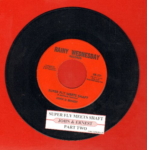 John & Ernest - Super Fly Meets Shaft/Part Two (cut-in novelty)(with juke box label) - EX8/ - 45 rpm Records