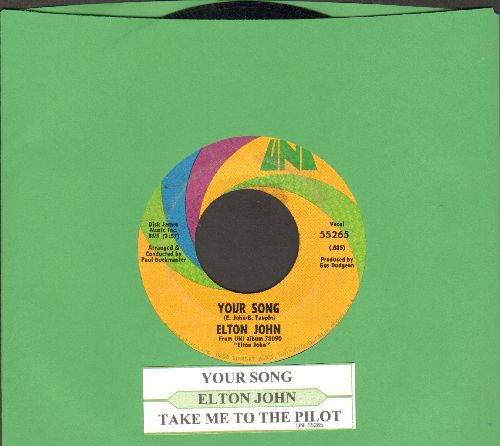 John, Elton - Your Song/Take Me To The Pilot (with juke box label) - VG7/ - 45 rpm Records