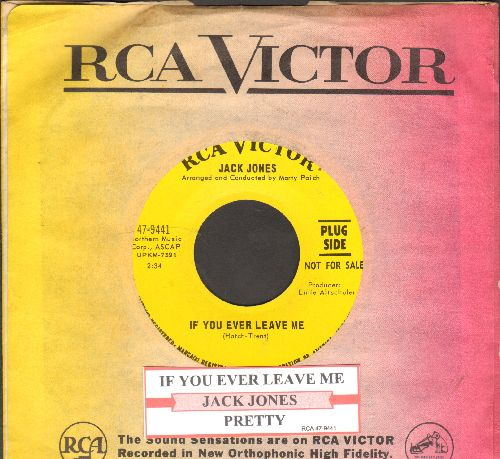 Jones, Jack - If You Ever Leave Me/Pretty (DJ advance pressing with juke box label and vintage RCA company sleeve) - NM9/ - 45 rpm Records