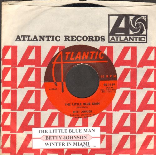 Johnson, Betty - The Little Blue Man (I Wuv You, I Wuv You, I Wuv You!)/Winter In Miami (first pressing with Atlantic company sleeve and juke box label)  - EX8/ - 45 rpm Records