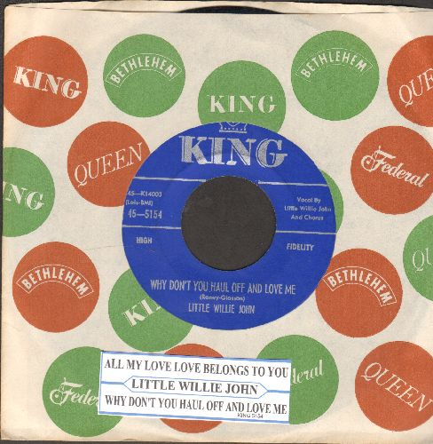 Little Willie John - Why Don't You Haul Off And Love Me/All My Love Belongs To You (with juke box label and vintage King company sleeve) - NM9/ - 45 rpm Records