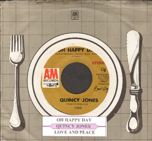 Jones, Quincy - Oh Happy Day/Love And Peace (with juke box label and A&M company sleeve) - EX8/ - 45 rpm Records