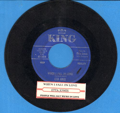Jones, Etta - When I Fall In love/People Will Say We're In Love (with juke box label) - VG7/ - 45 rpm Records