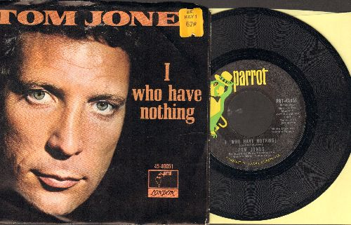 Jones, Tom - I (Who Have Nothing)/Stop Breaking My Heart (with picture sleeve)(bb) - NM9/EX8 - 45 rpm Records