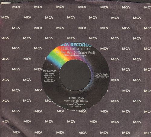 John, Elton - I Feel Like A Bullet (In The Gun Of Robert Ford)/Grow Some Funk Of Your Own (with MCA company sleeve) - NM9/ - 45 rpm Records