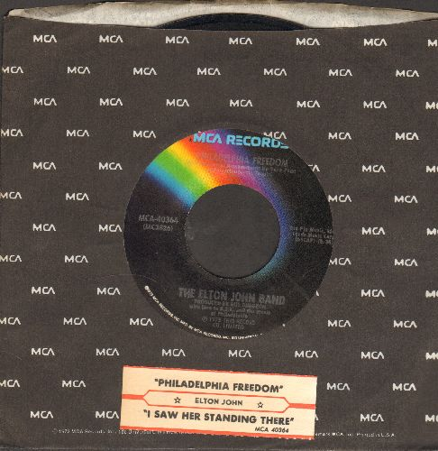 John, Elton - Philadelphia Freedom/I Saw Her Standing There (with John Lennon)(with juke box label ans MCA company sleeve) - NM9/ - 45 rpm Records