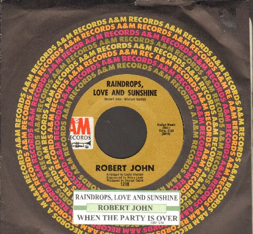 John, Robert - Raindrops, Love And Sunshine/When The Party Is Over (with juke box label and company sleeve) - NM9/ - 45 rpm Records