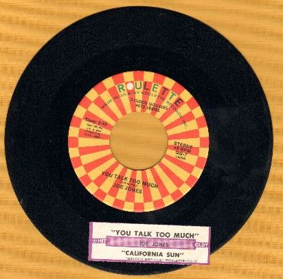 Jones, Joe - You Talk Too Much/California Sun (authentic-looking double-hit re-issue) - NM9/ - 45 rpm Records