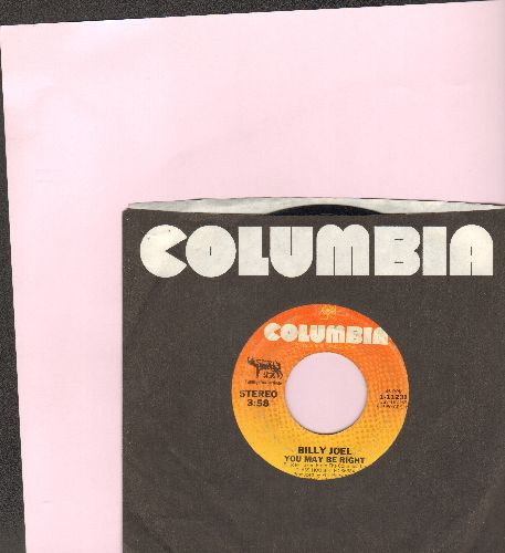 Joel, Billy - You May Be Right/Close To The Borderline (with Columbia company sleeve) - VG7/ - 45 rpm Records