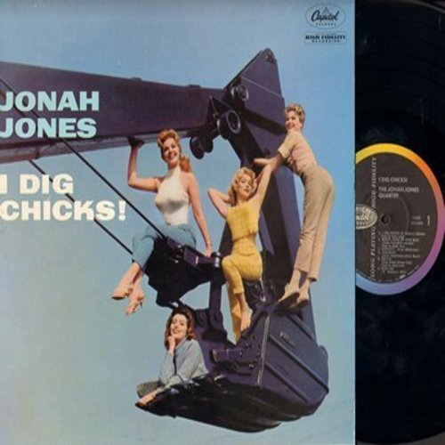 Jones, Jonah Quartet - I Dig Chicks!: Tangerine, Cecilia, Blue Lou, Judy, Louise, Linda, Rosetta (Vinyl MONO LP record, NICE condition!) - NM9/NM9 - LP Records