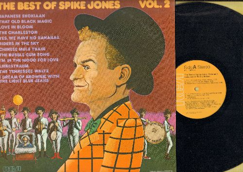 Jones, Spike - Best Of Vol. 2: Japanese Skokiaan, The Charleston, Yes We Have No Bananas, That Old Black Magic (STEREO LP record, 1977 pressing) - NM9/NM9 - LP Records