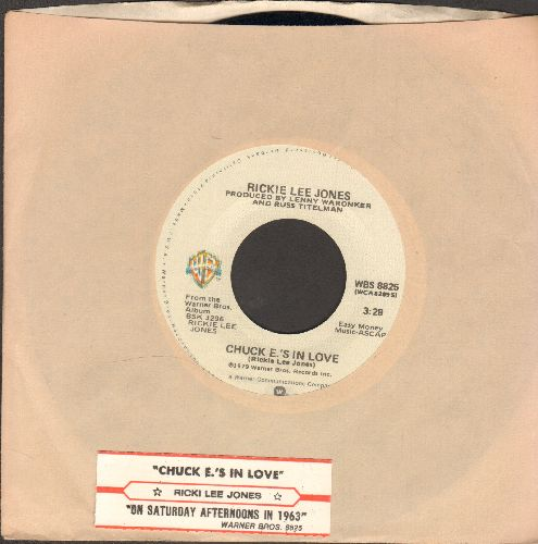 Jones, Rickie Lee - Chuck E's In Love/On Saturday Afternoons In 1963 (with juke box label and Warner Brothers company sleeve) - NM9/ - 45 rpm Records