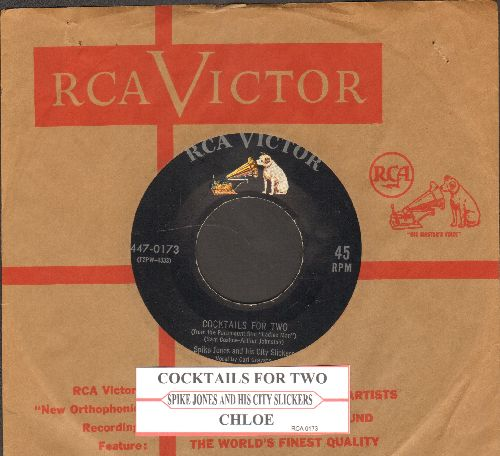 Jones, Spike & His City Slickers - Cocktails For Two/Chloe (1960s issue of Classic Novelty record with vintage RCA company sleeve and juke box label) - EX8/ - 45 rpm Records