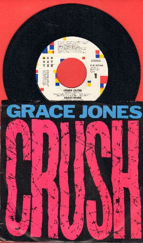 Jones, Grace - Crush (double-A-sided DJ advance pressing with picture sleeve) - NM9/NM9 - 45 rpm Records