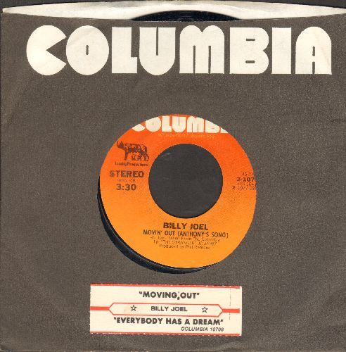 Joel, Billy - Movin' Out (Anthony's Song)/Everybody Has A Dream (with juke box label and Columbia company sleeve) - NM9/ - 45 rpm Records