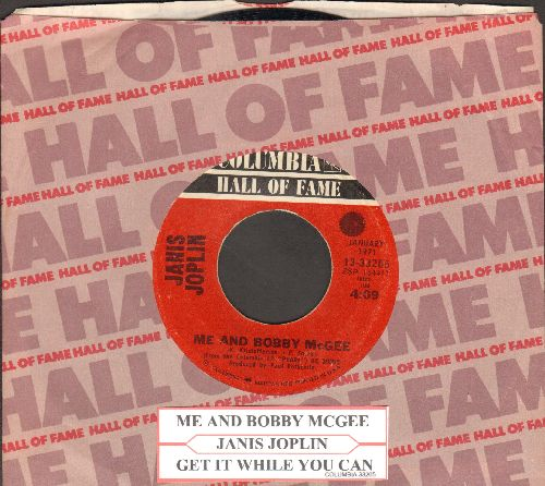 Joplin, Janis - Me And Bobby McGee/Get It While You Can (double-hit re-issue with company sleeve and juke box label) - VG7/ - 45 rpm Records