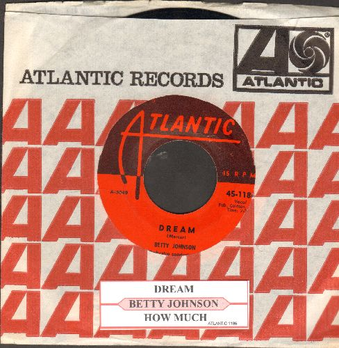 Johnson, Betty - Dream/How Much (with juke box label Atlantic company sleeve) - EX8/ - 45 rpm Records