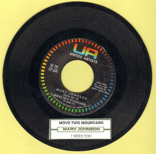 Johnson, Marv - (You've Got To) Move Mountains/I Need You (with vintage United Artists company sleeve) - EX8/ - 45 rpm Records
