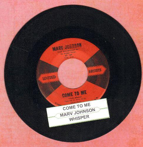 Johnson, Marv - Come To Me/Whisper (with juke box label) - EX8/ - 45 rpm Records