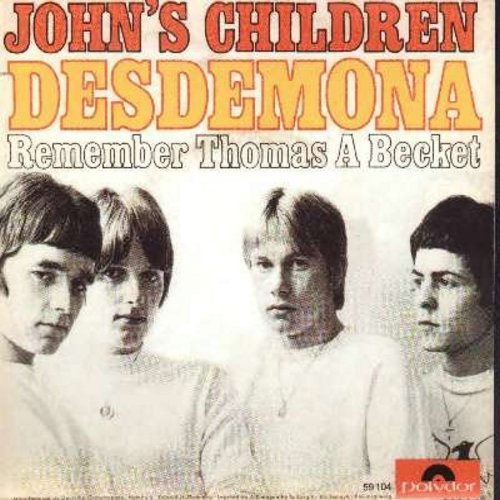 John's Children - Desdemona/Remember Thomas Becket (re-isue with picture sleeve) - M10/NM9 - 45 rpm Records