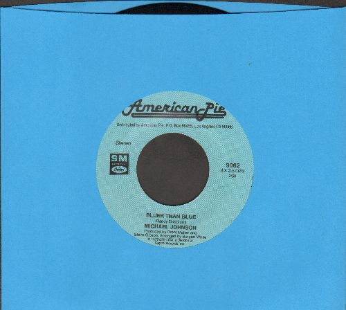 Johnson, Michael - Bluer Than Blue/Always Something There To Remind Me (by Naked Eyes on flip-side) - NM9/ - 45 rpm Records