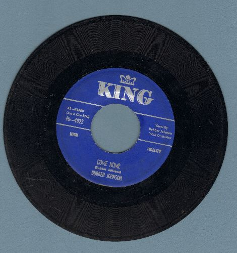 Johnson, Bubber - Come Home/There'll Be No One - VG7/ - 45 rpm Records