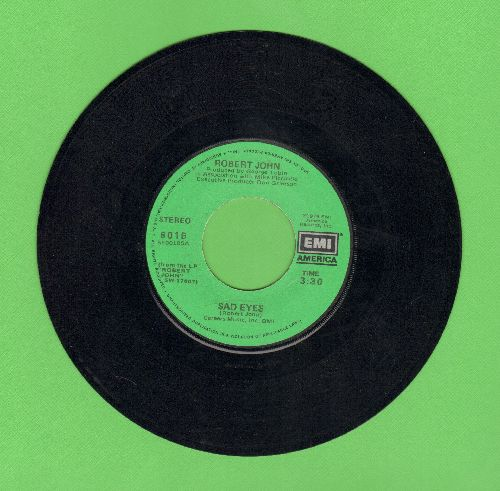 John, Robert - Sad Eyes (Look The Other Way)/Am I Ever Gonna Hold You Again - VG7/ - 45 rpm Records