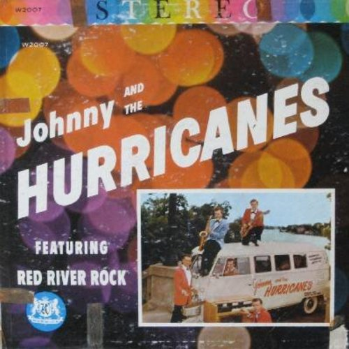 Johnny & The Hurricanes - Johnny & The Hurricanes: Red River Rock, Happy Time, Buckeye, Cut Out, Lazy, Walkin', Crossfire, Storm Warning, Bam-Boo, Thunderbolt, Joy Ride, Rock-Cha (Vinyl STEREO LP record, RARE first issue) - VG7/G4 - LP Records