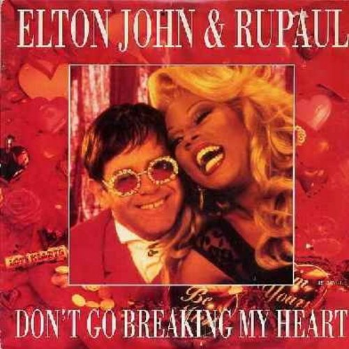 John, Elton & Rupaul - Don't Go Breaking My Heart (3 extended versions on 12 inch 33rpm maxi single with picture cover) (DANCE CLUB FAVORITE!) - M10/EX8 - Maxi Singles