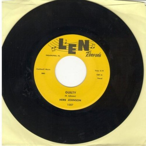 Johnson, Herb & The Cruisers - Guilty/Have You Heard (early re-issue) - NM9/ - 45 rpm Records