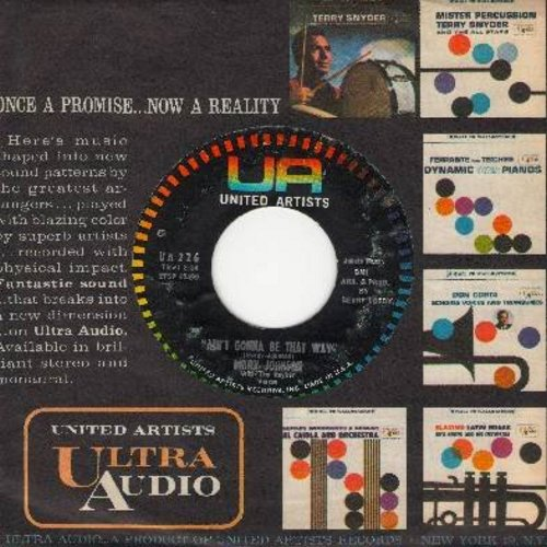 Johnson, Marv - Ain't Gonna Be That Way/All The Love I've Got (with United Artists company sleeve) - NM9/ - 45 rpm Records