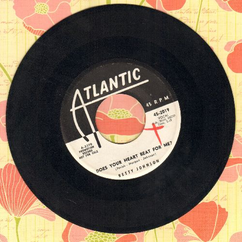 Johnson, Betty - Does Your Heart Beat For Me/You And Only You (DJ advance pressing) - EX8/ - 45 rpm Records