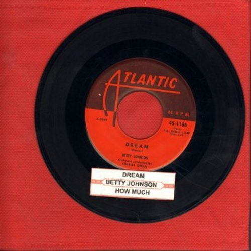 Johnson, Betty - Dream/How Much (with juke box label) - EX8/ - 45 rpm Records
