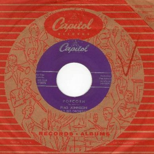 Johnson, Plas & His Orchestra - Popcorn/Hoppin' Mad (with vintage Capitol company sleeve) - NM9/ - 45 rpm Records