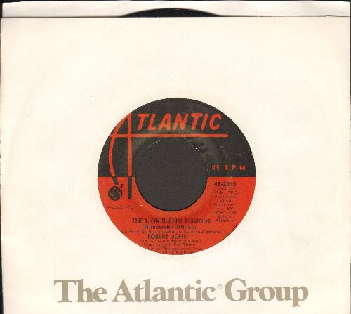 John, Robert - The Lion Sleeps Tonight (Wimoweh)/Janet (with Atlantic company sleeve) - EX8/ - 45 rpm Records