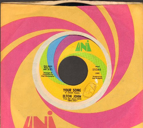 John, Elton - Your Song/Take Me To The Pilot (with Uni company sleeve)(minor wol) - EX8/ - 45 rpm Records