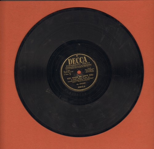 Jolson, Al - You Made Me Love You (I Didn't Want To Do It)/Ma Blushin' Rose (10 inch 78rpm record) - EX8/ - 45 rpm Records