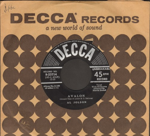 Jolson, Al - Avalon/Anniversary Song (with vintage Decca company sleeve) - EX8/ - 45 rpm Records
