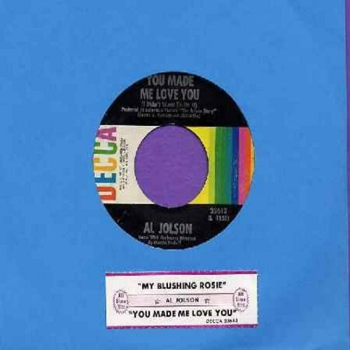 Jolson, Al - You Made Me Love You (I Didn't Want To Do It)/Ma Blushin' Rose (1960s issue of Original 1946 recordings with juke box label) - NM9/ - 45 rpm Records