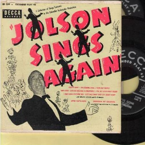 Jolson, Al - Jolson Sings Again: Pretty Baby/I'm Looking Over A Four Leaf Clover/Baby Face/I'm Just Wild About Harry + 5 more (2 vinyl EP records in gate-fold cover) - VG7/EX8 - 45 rpm Records