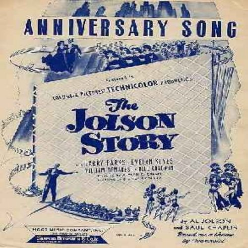 Jolson, Al - Anniversary Song - 1946 SHEET MUSIC to the song featured in film The Al Jolson Story - (THIS IS SHEET MUSIC, NOT ANY OTHER KIND OF MEDIA - same shipping rate as one 45rpm record) - EX8/ - Sheet Music