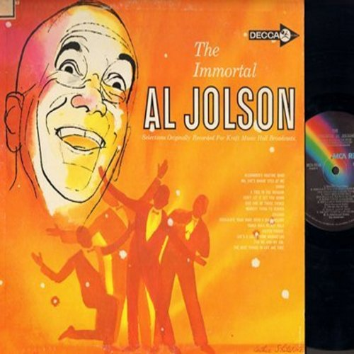 Jolson, Al - The Immortal Al Jolson: Alexander's Ragtime Band, Ma He's Makin' Eyes At Me, Chicago, For Me And My Gal, She's A Latin From Manhatten, Easter Parade (Vinyl LP record re-issue) - EX8/EX8 - LP Records