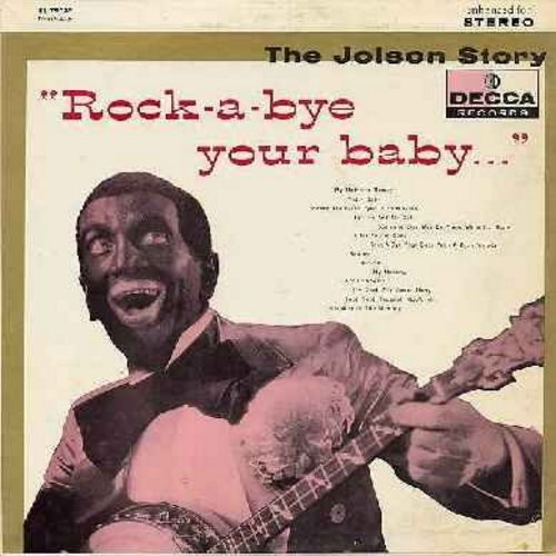 Jolson, Al - The Jolson Story - Rock-A-Bye Your Baby…: Pretty Baby, Swanee, My Mammy, Toot Toot Tootsie Goodbye, Carolina In The Morning, Avalon (Vinyl LP record, enhanced for STEREO, multi-color label 1960s pressing) - NM9/NM9 - LP Records