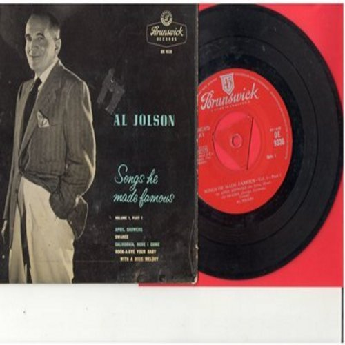 Jolson, Al - Songs He Made Famous: April Showers/Swanee/California, Here I Come/Rock-A-Bye Your Baby (Vinyl EP record with picture cover, UK Pressing, removable spindle adapter) - EX8/VG7 - 45 rpm Records