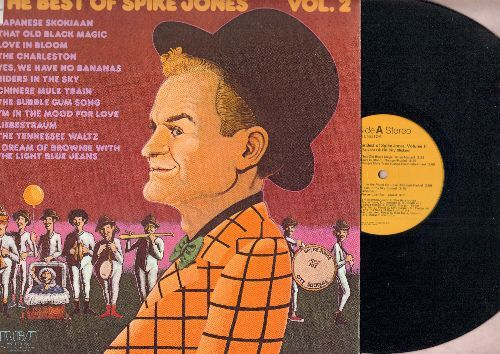 Jones, Spike - Best Of Spike Jones Vol. 2: That Old Black Magic, Liebestraum, The Charleston, Japanese Skokiaan, Yes We Have No Bananas (Vinyl STEREO LP record) - NM9/EX8 - LP Records