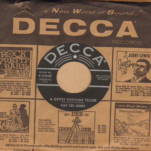 Jones, Kay Cee - A Gypsy Fortune Teller/Wait Little Darling (with vintage Decca company sleeve) - NM9/ - 45 rpm Records
