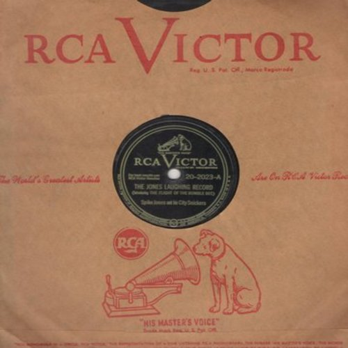 Jones, Spike & His City Slickers - The Jones Laughing Record/My Pretty Girl (10 inch 78 rpm record with RCA company sleeve) - VG7/ - 78 rpm