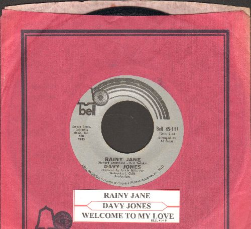 Jones, Davy - Rainy Jane/Welcome To My Love (with juke box label and Bell company sleeve) - NM9/ - 45 rpm Records