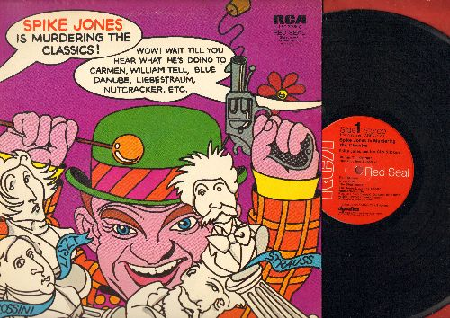 Jones, Spike - Spike Jones Is Murdering The Classics!: William Tell Overture, Nutcracker Suite, Carmen, Liebestraum, Dance Of The Hours (vinyl LP record, 1971 issue of vintage recordings) - EX8/EX8 - LP Records