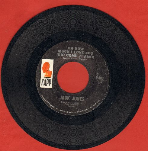 Jones, Jack - Oh How Much I Love You (Dio Come Ti Amo)/Don't Give Your Love Away - EX8/ - 45 rpm Records